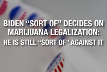 "As long as we don't call it ""Legalization,"" Biden favors it"